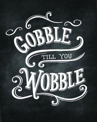 gobble-till-you-wobble-calkboard-print
